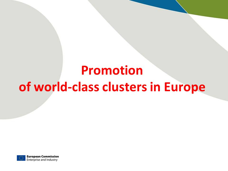 Promotion of world-class clusters in Europe