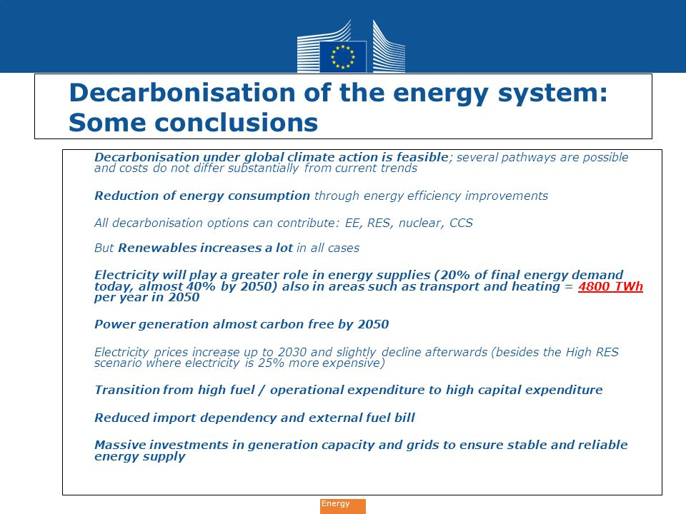 Decarbonisation of the energy system: Some conclusions