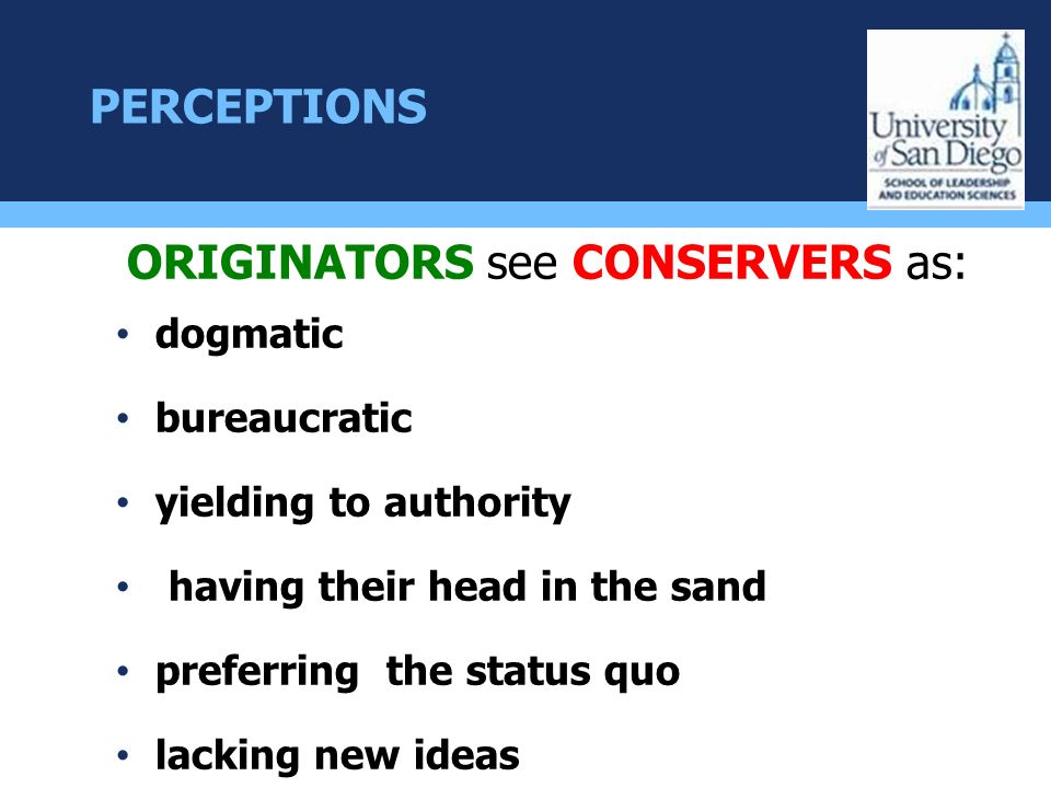 ORIGINATORS see CONSERVERS as:
