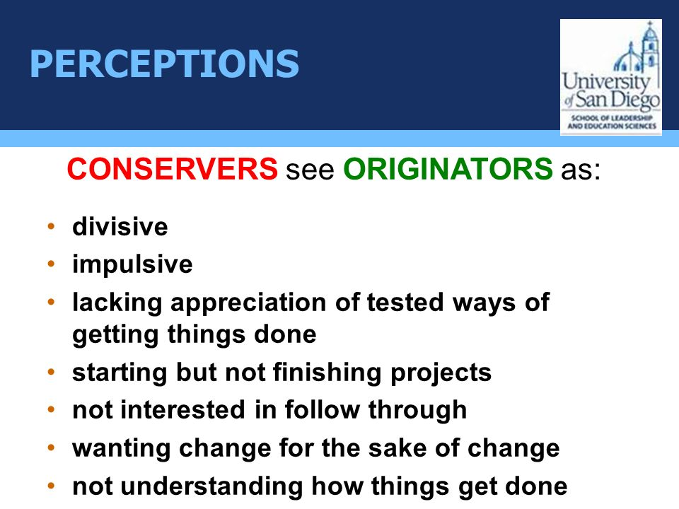 CONSERVERS see ORIGINATORS as: