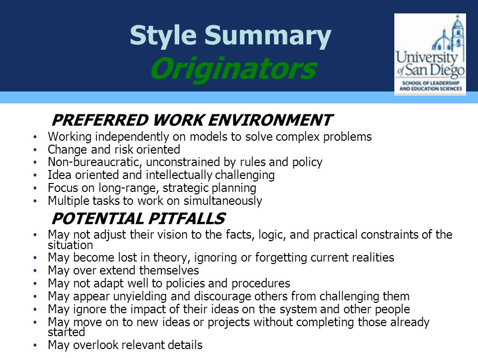 Originators Style Summary PREFERRED WORK ENVIRONMENT