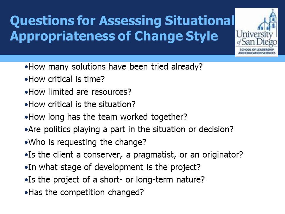 Questions for Assessing Situational Appropriateness of Change Style