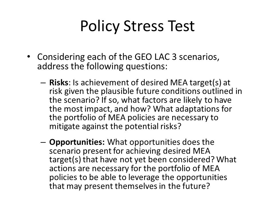 Policy Stress Test Considering each of the GEO LAC 3 scenarios, address the following questions: