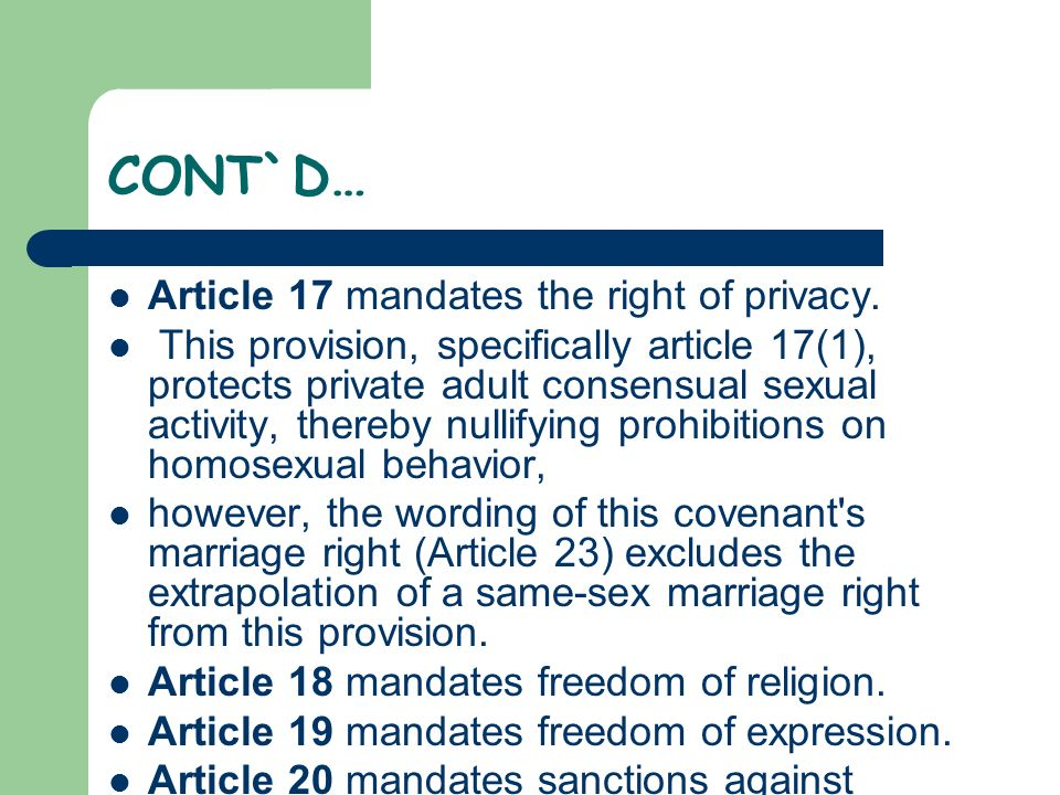 CONT`D… Article 17 mandates the right of privacy.