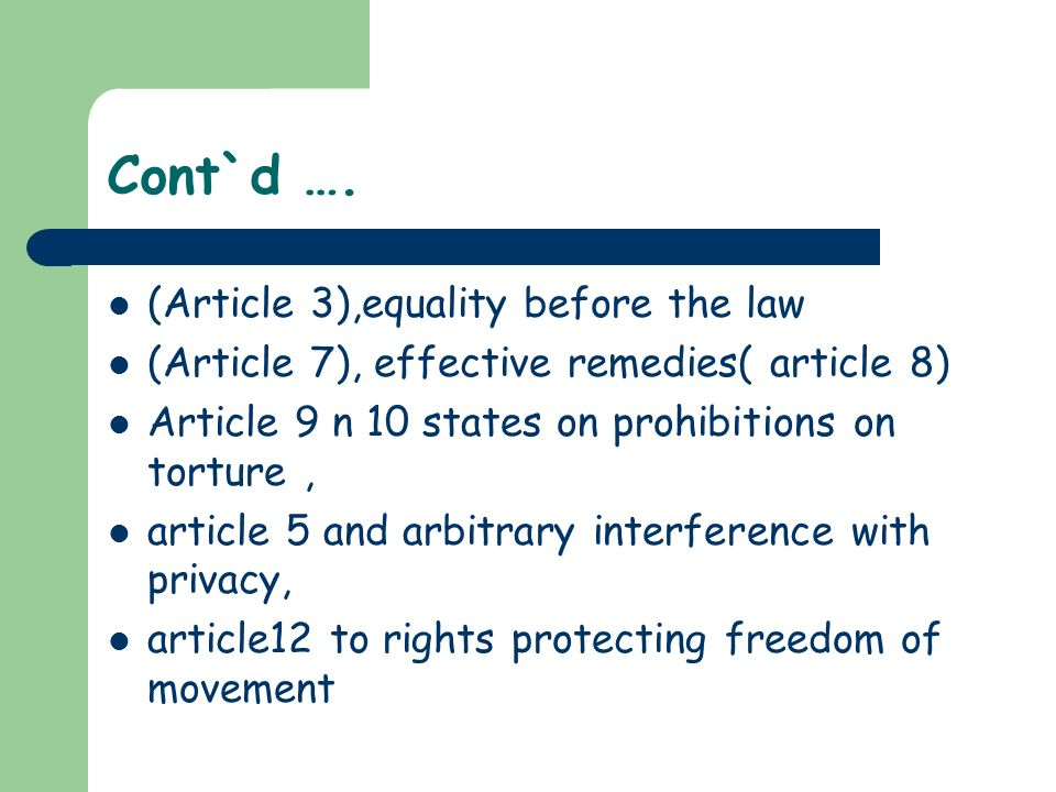 Cont`d …. (Article 3),equality before the law
