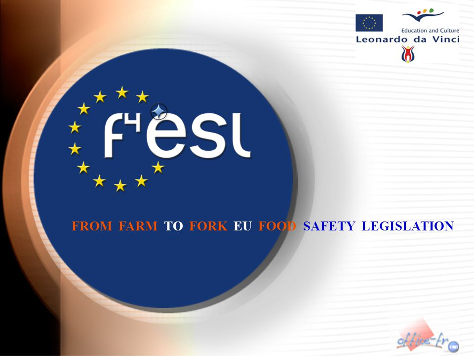 FROM FARM TO FORK EU FOOD SAFETY LEGISLATION