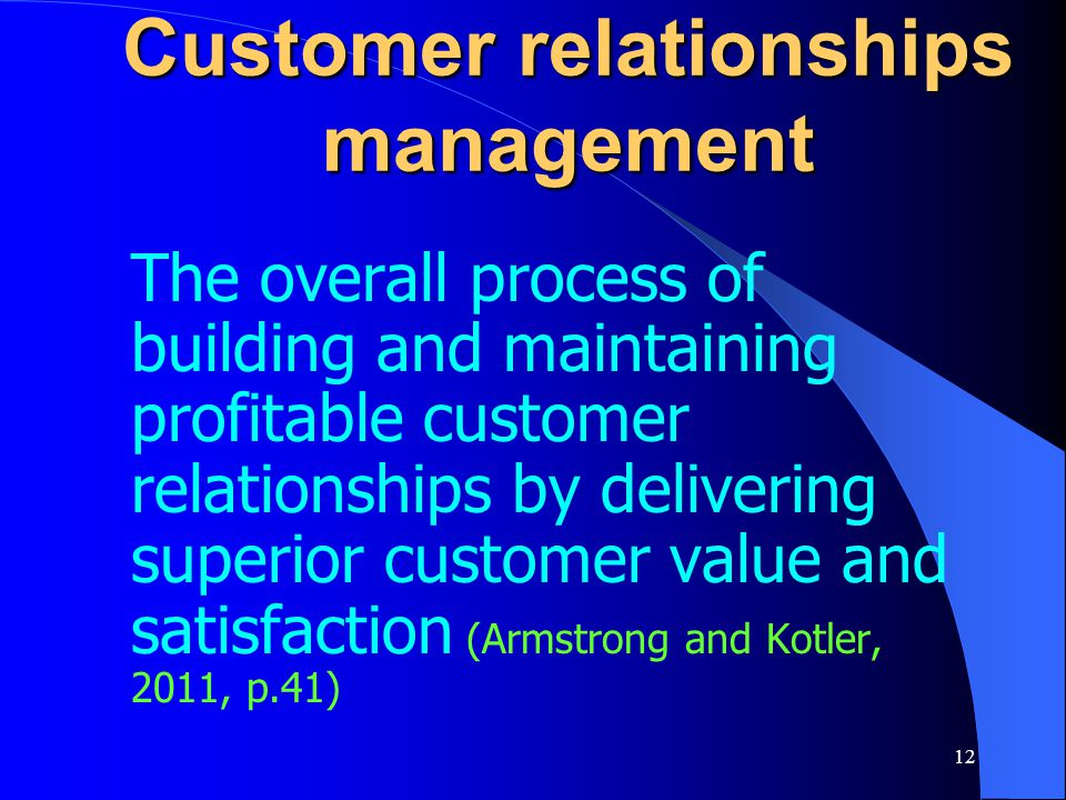 Customer relationships management