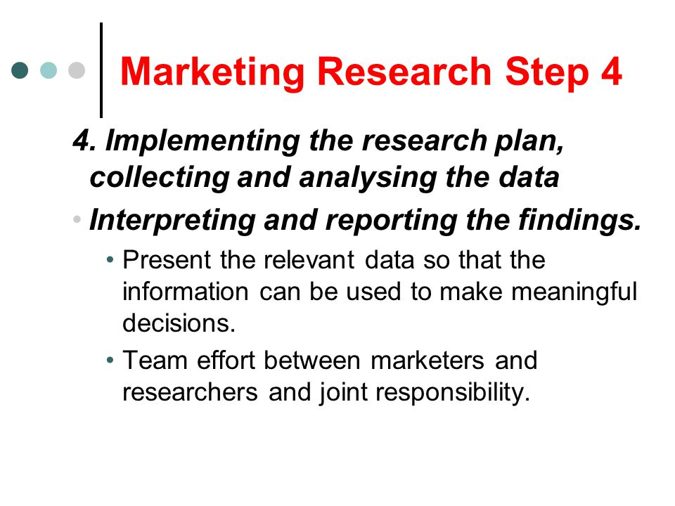 Marketing Research Step 4