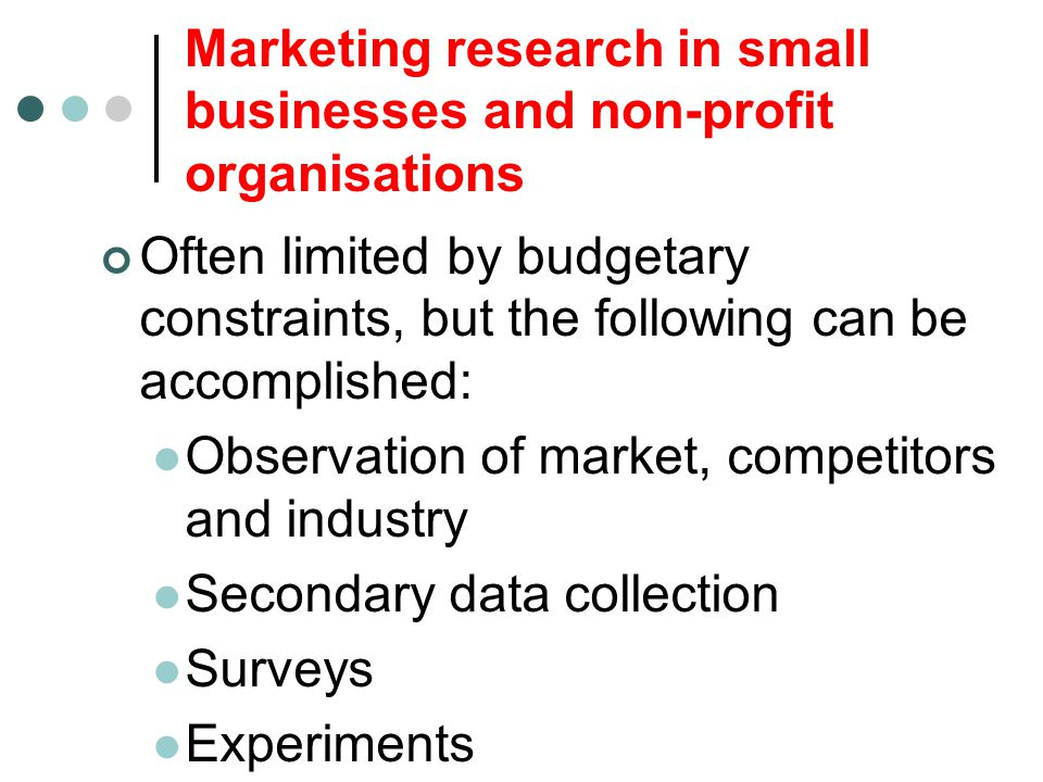 Marketing research in small businesses and non-profit organisations