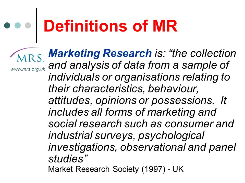 Definitions of MR www.mrs.org.uk.
