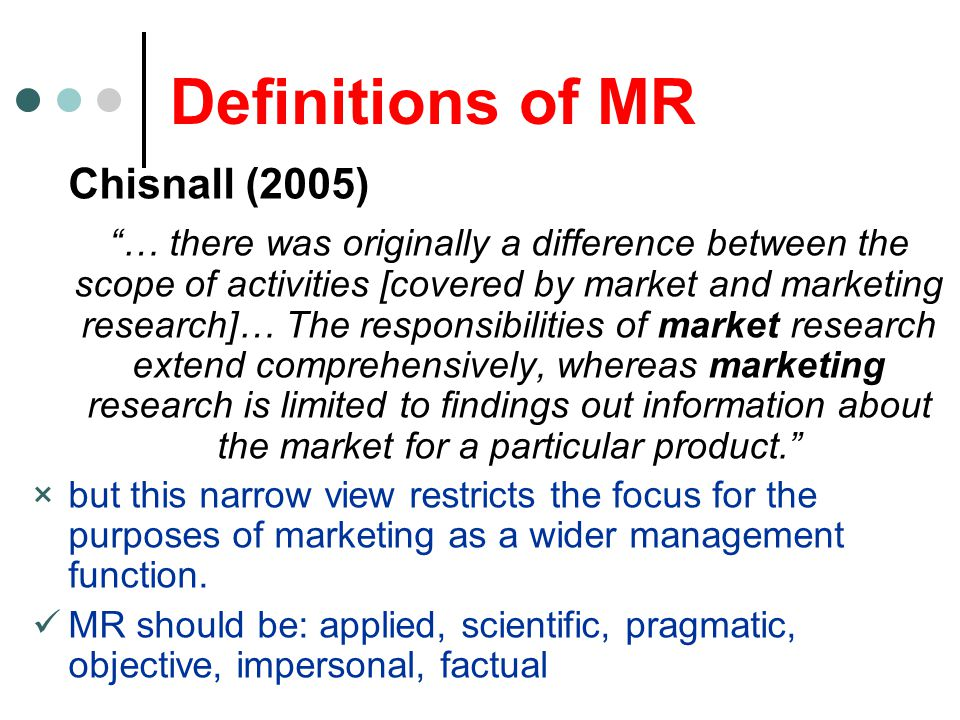 Definitions of MR Chisnall (2005)
