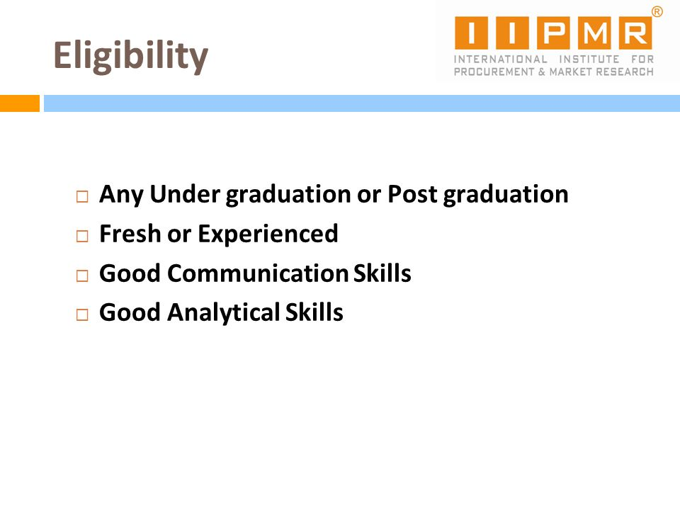 Eligibility Any Under graduation or Post graduation