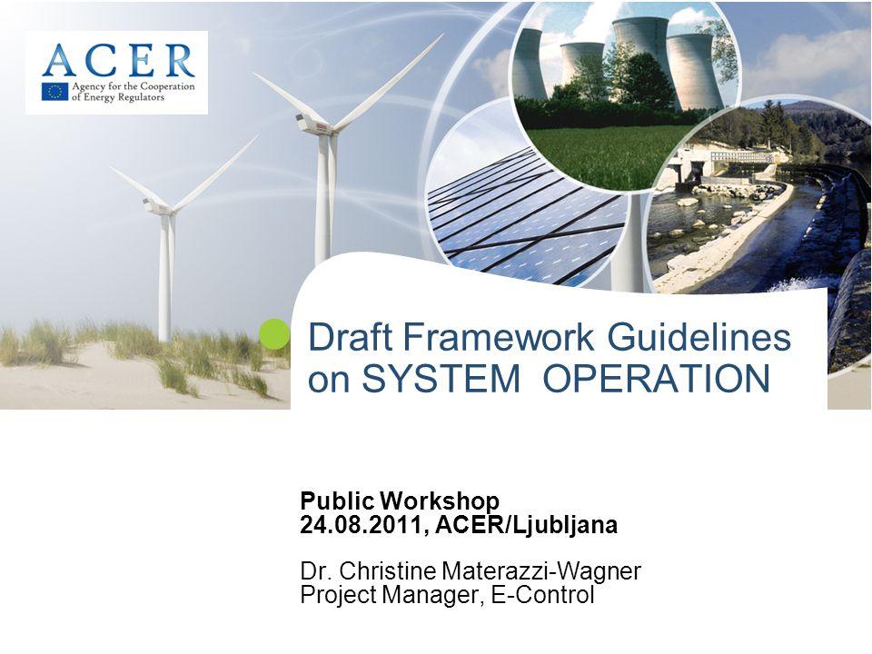Draft Framework Guidelines on SYSTEM OPERATION