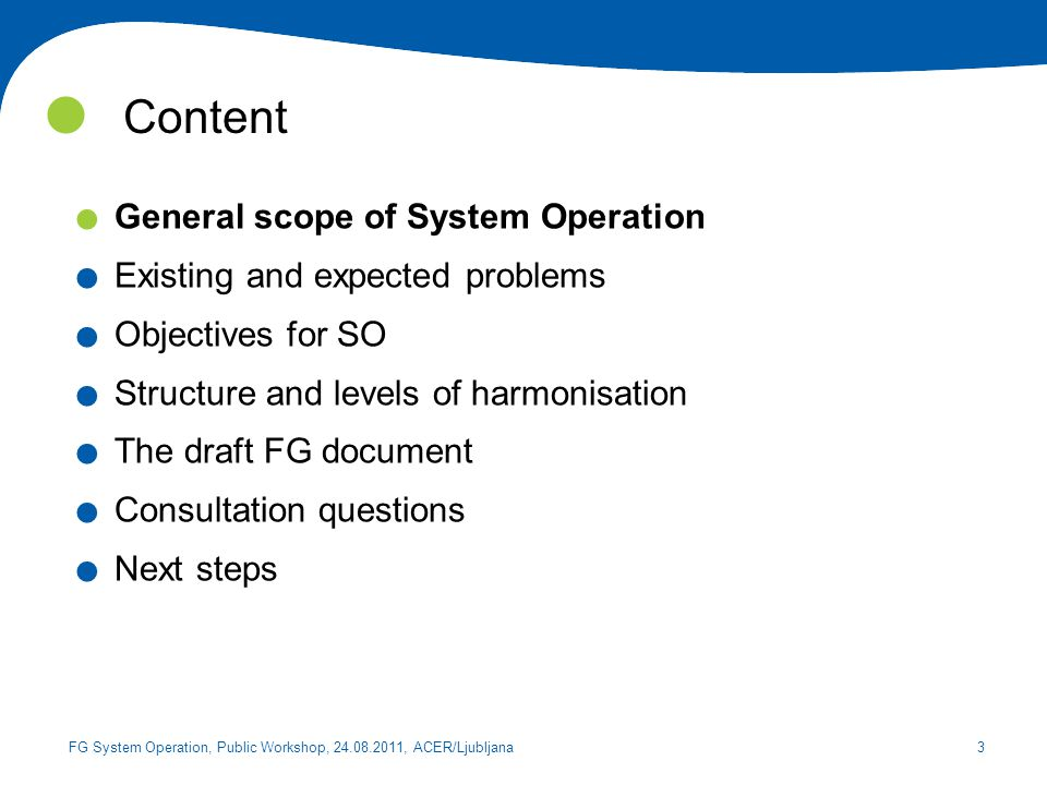 Content General scope of System Operation