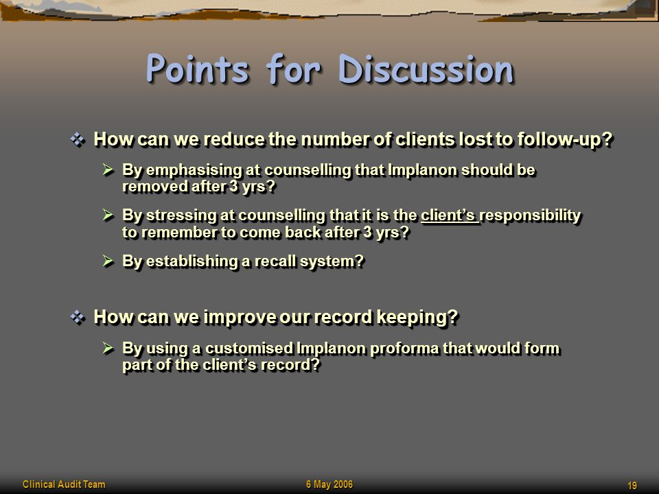 Points for Discussion How can we reduce the number of clients lost to follow-up