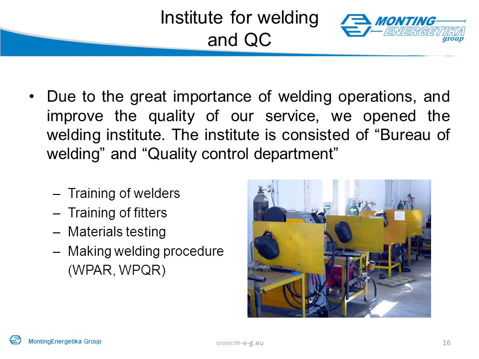 Institute for welding and QC