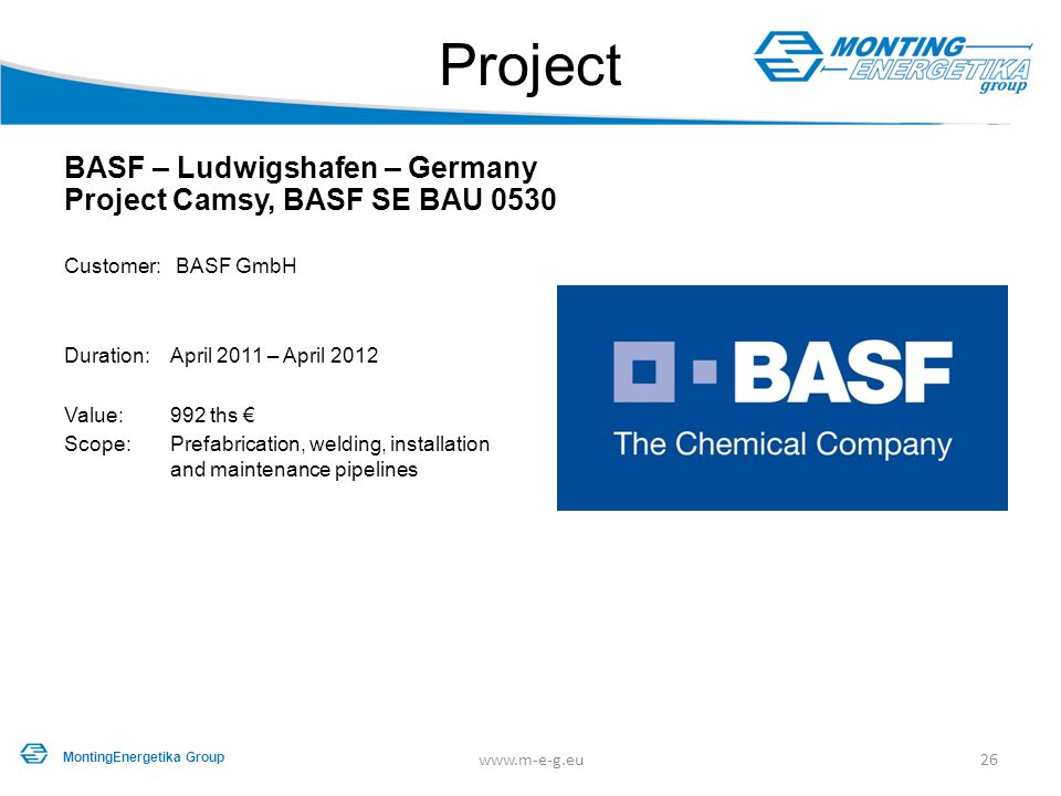 Project BASF – Ludwigshafen – Germany Project Camsy, BASF SE BAU 0530