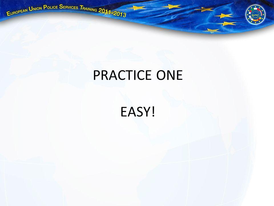 PRACTICE ONE EASY!