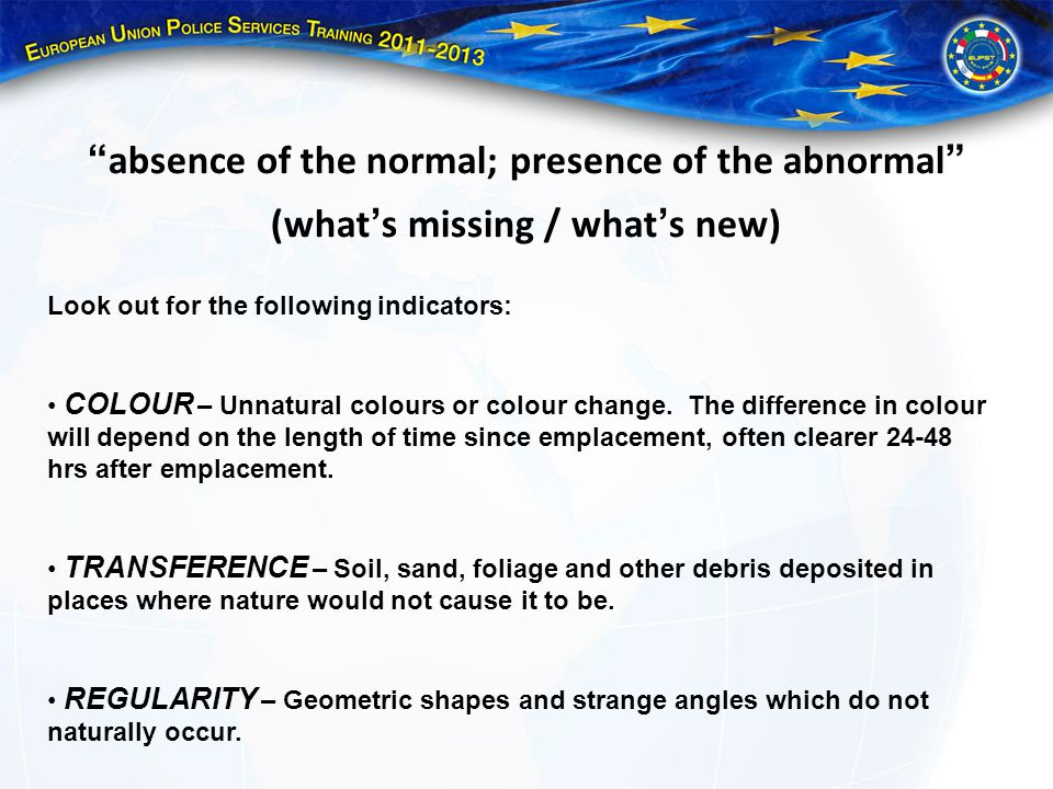 absence of the normal; presence of the abnormal (what's missing / what's new)