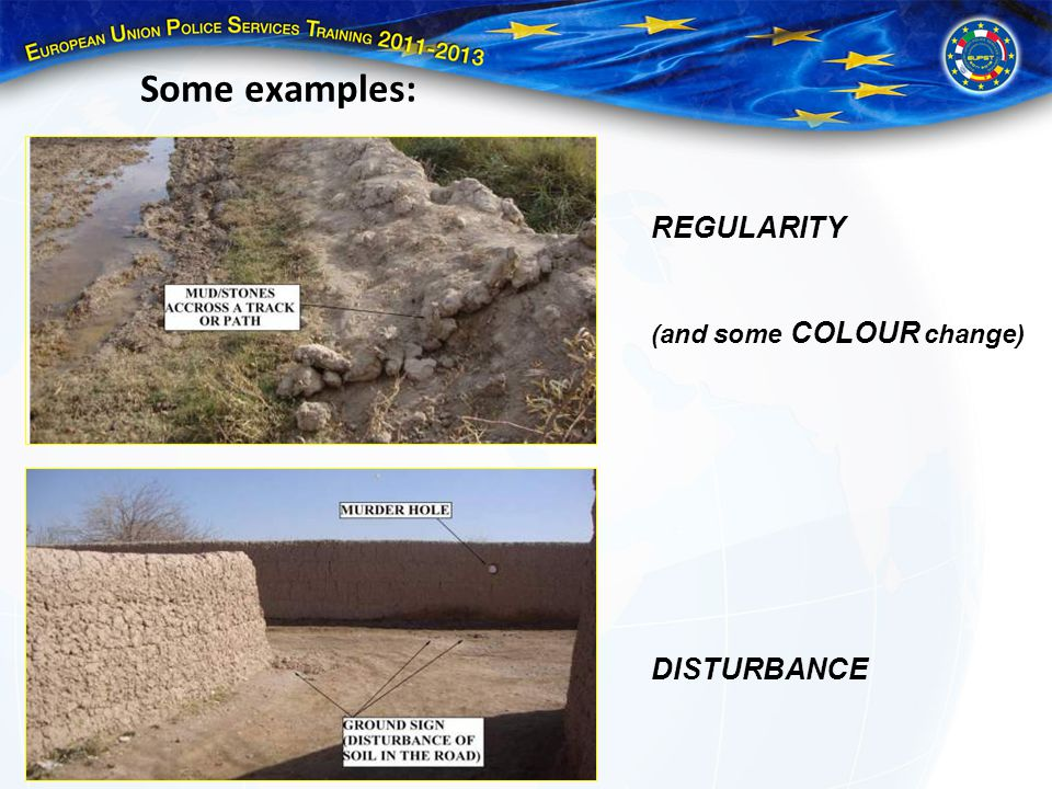 Some examples: REGULARITY (and some COLOUR change) DISTURBANCE