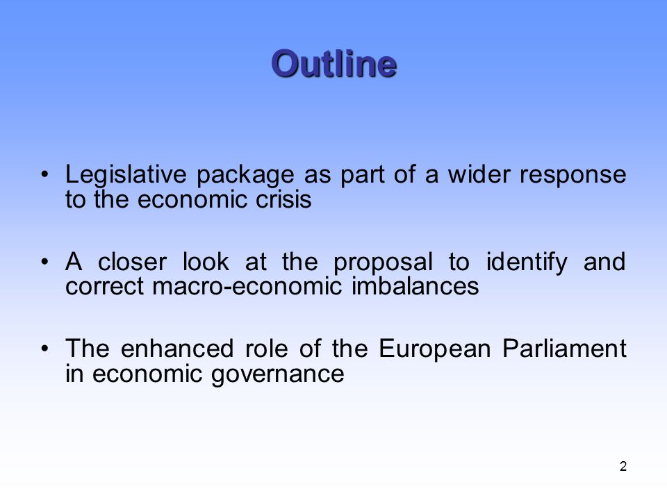 Outline Legislative package as part of a wider response to the economic crisis.