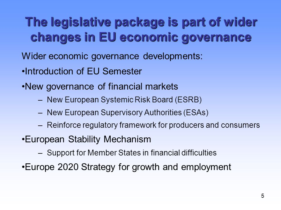 The legislative package is part of wider changes in EU economic governance