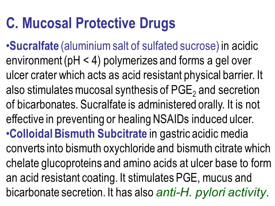 C. Mucosal Protective Drugs