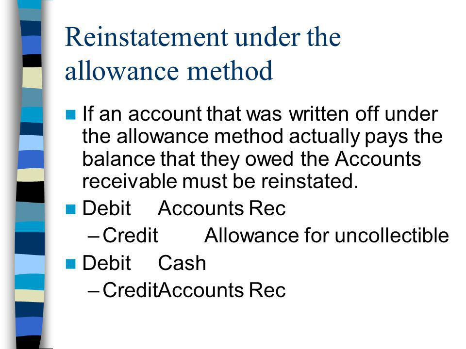 Reinstatement under the allowance method