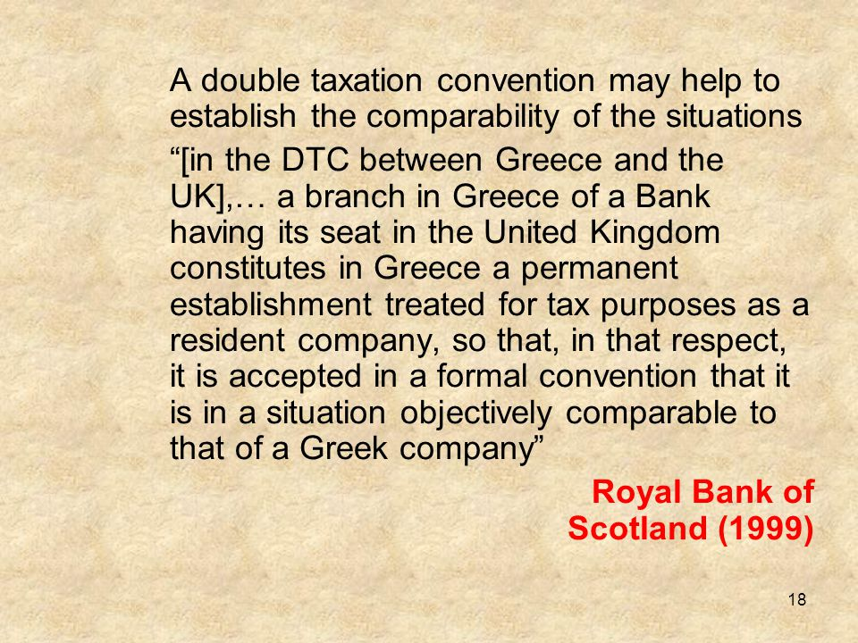 A double taxation convention may help to establish the comparability of the situations