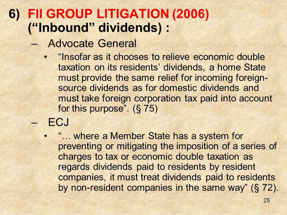 FII GROUP LITIGATION (2006) ( Inbound dividends) :