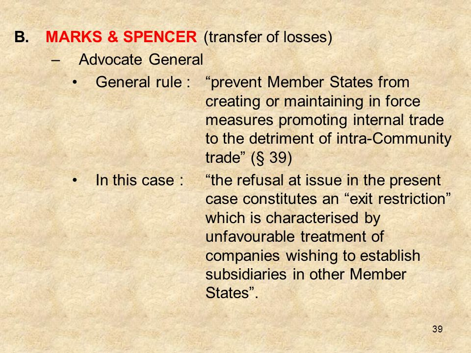 MARKS & SPENCER (transfer of losses)