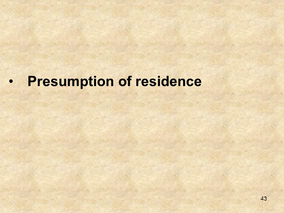 Presumption of residence