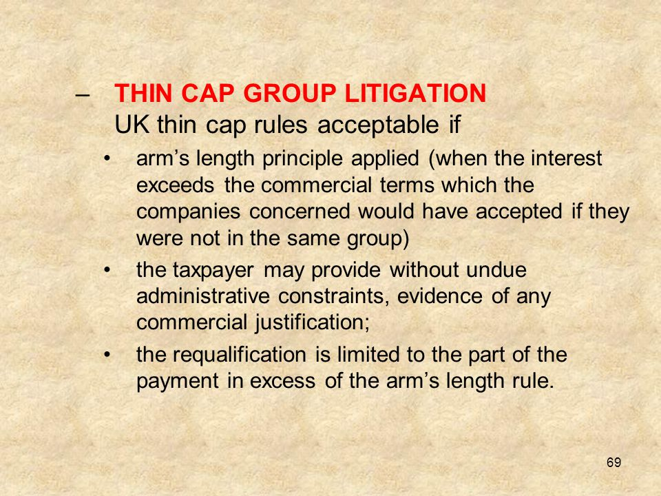THIN CAP GROUP LITIGATION UK thin cap rules acceptable if