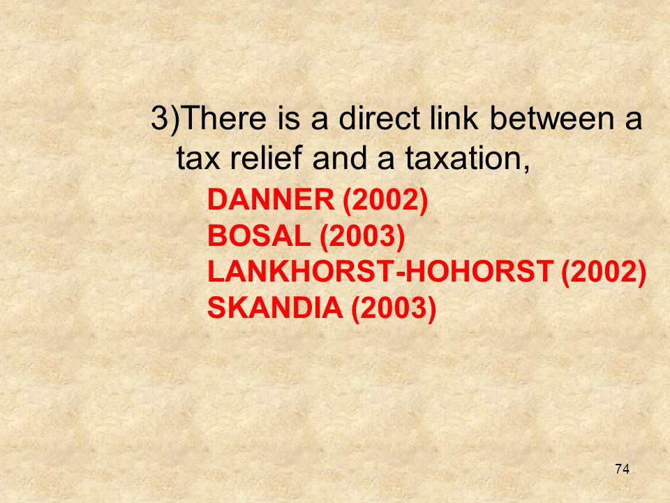 There is a direct link between a tax relief and a taxation,