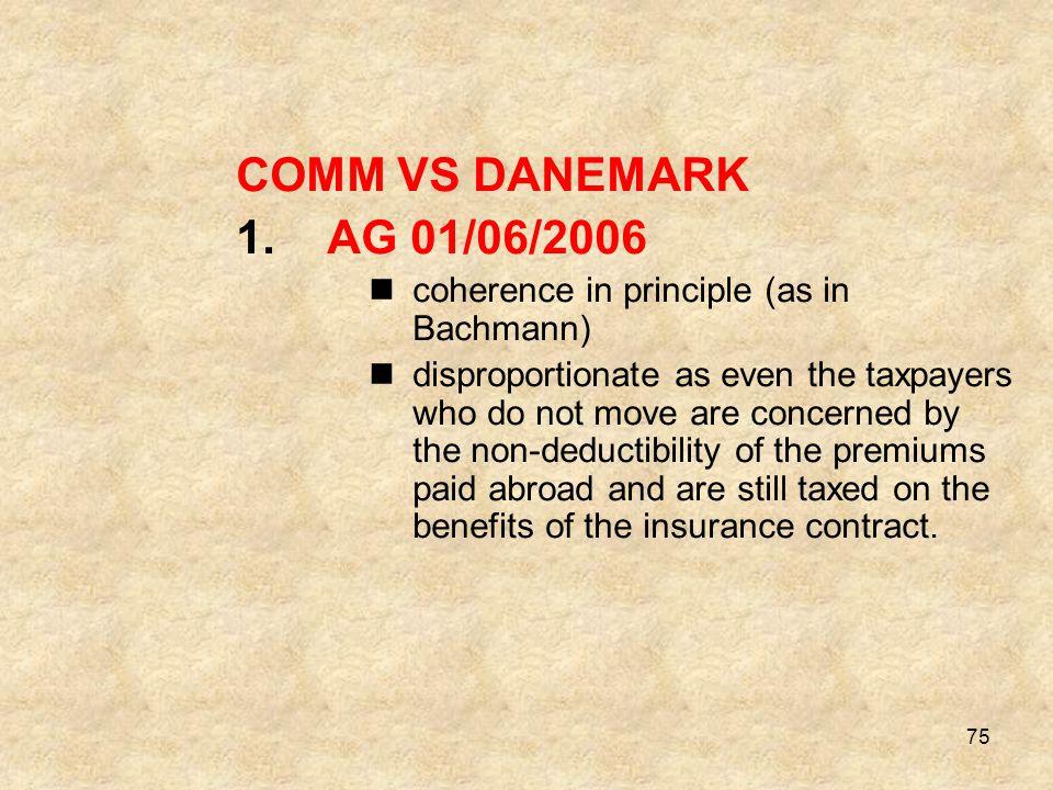 COMM VS DANEMARK AG 01/06/2006 coherence in principle (as in Bachmann)