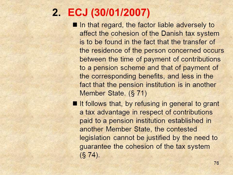 ECJ (30/01/2007)