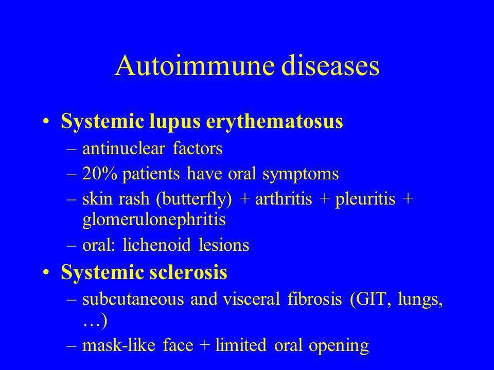 Autoimmune diseases Systemic lupus erythematosus Systemic sclerosis