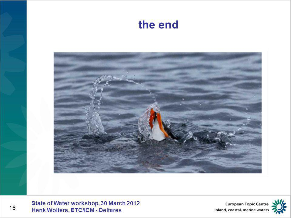 the end State of Water workshop, 30 March 2012
