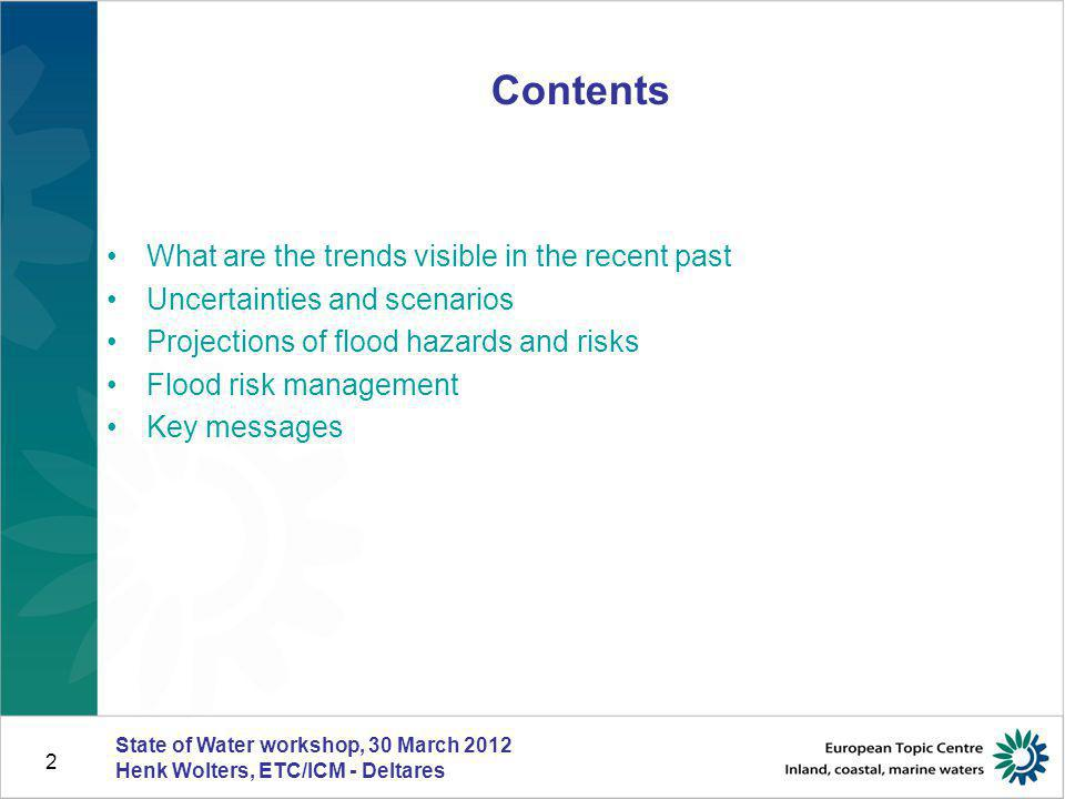 Contents What are the trends visible in the recent past
