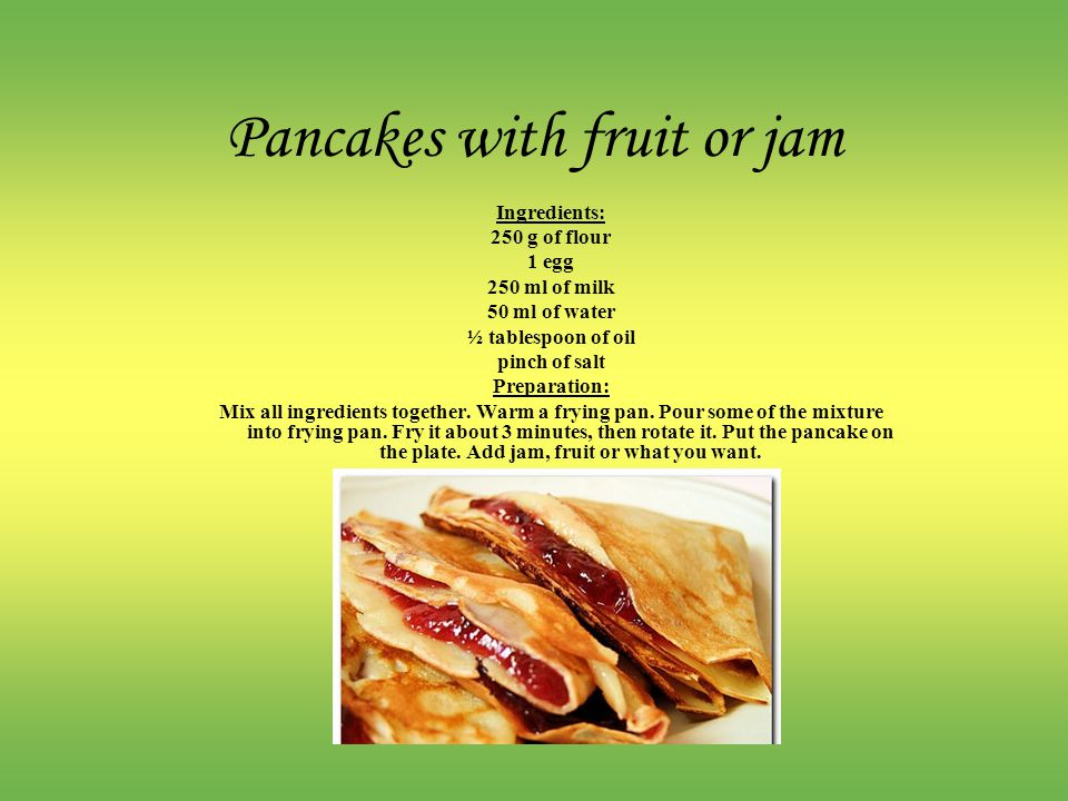 Pancakes with fruit or jam
