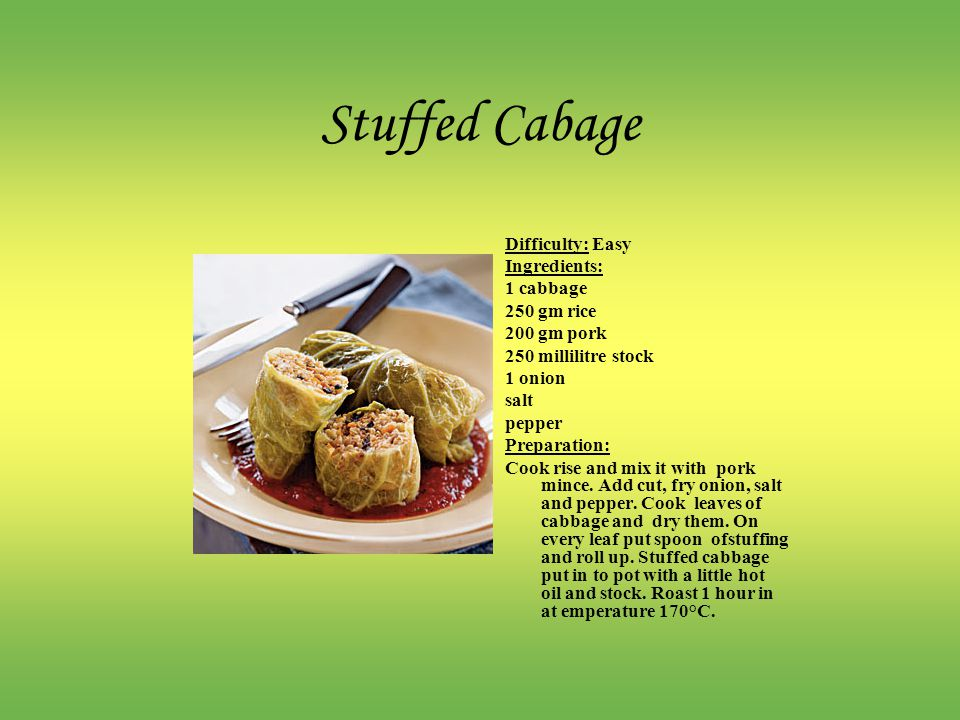 Stuffed Cabage Difficulty: Easy Ingredients: 1 cabbage 250 gm rice