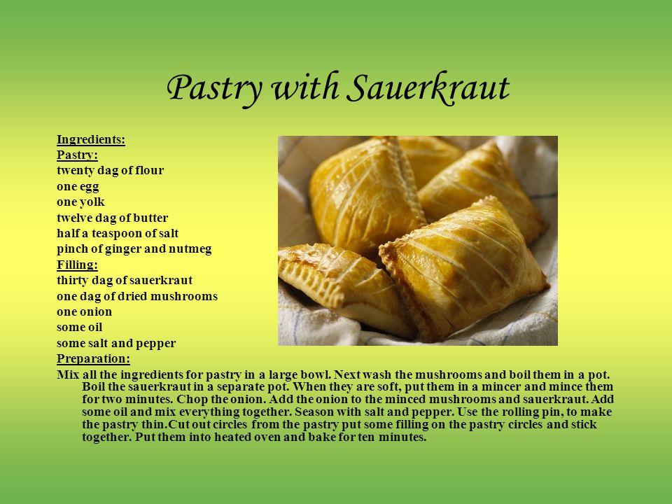 Pastry with Sauerkraut