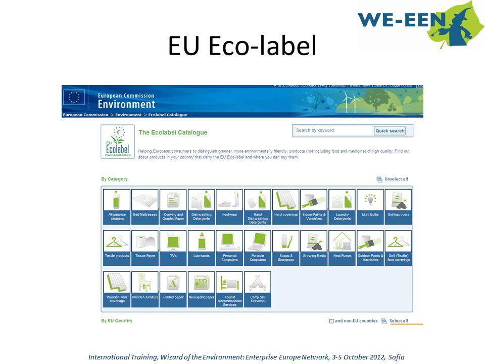 EU Eco-label International Training, Wizard of the Environment: Enterprise Europe Network, 3-5 October 2012, Sofia.