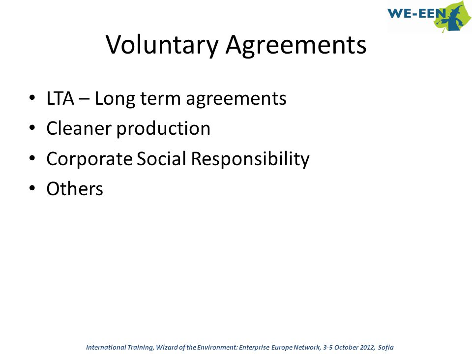 Voluntary Agreements LTA – Long term agreements Cleaner production
