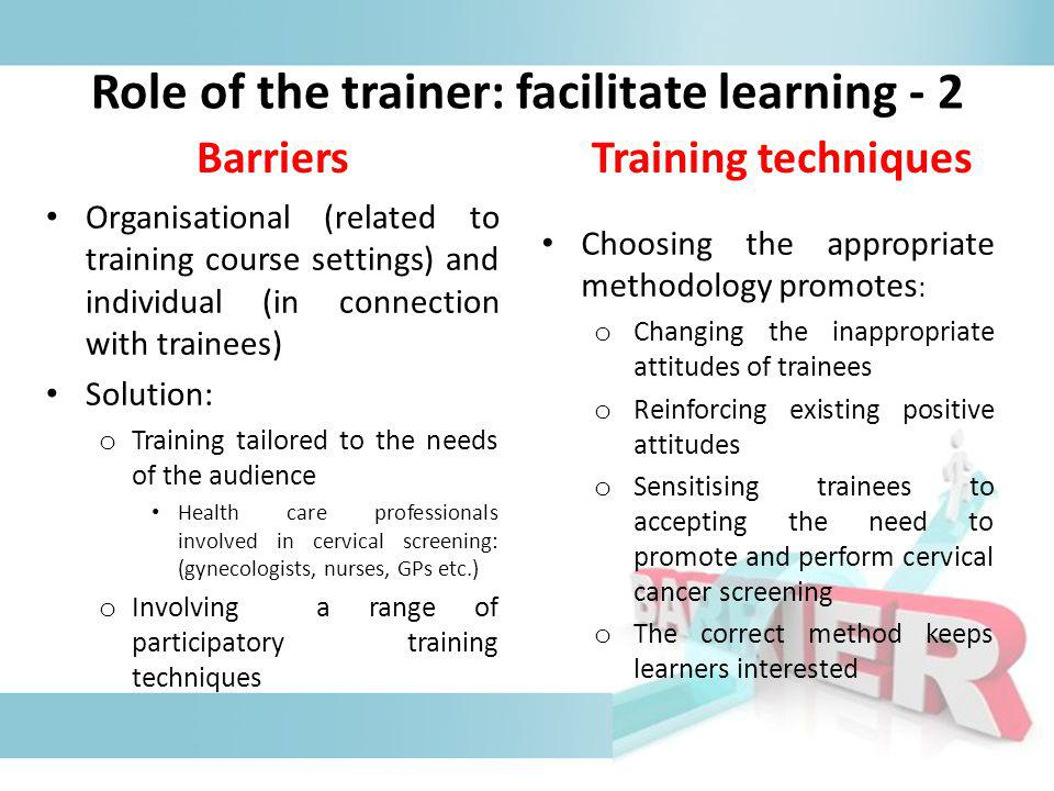 Role of the trainer: facilitate learning - 2