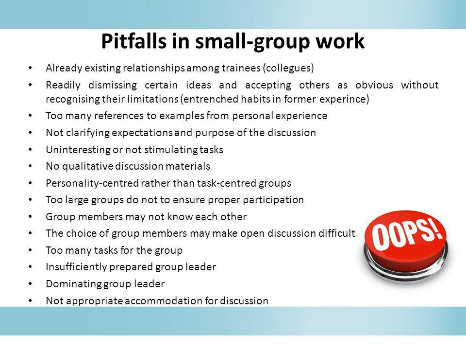 Pitfalls in small-group work