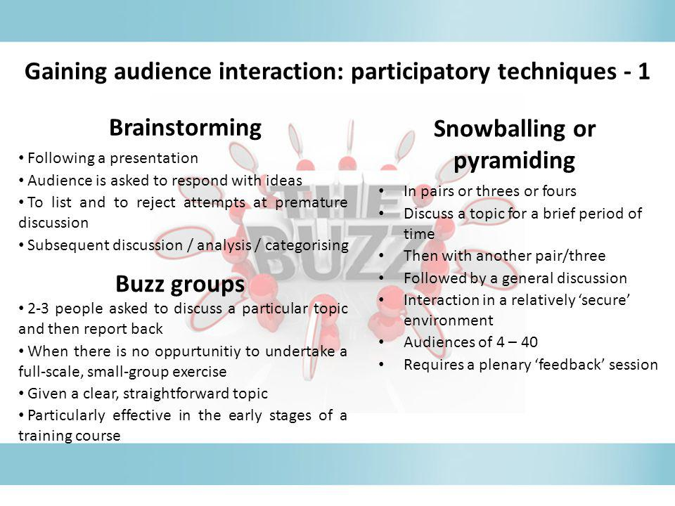 Gaining audience interaction: participatory techniques - 1