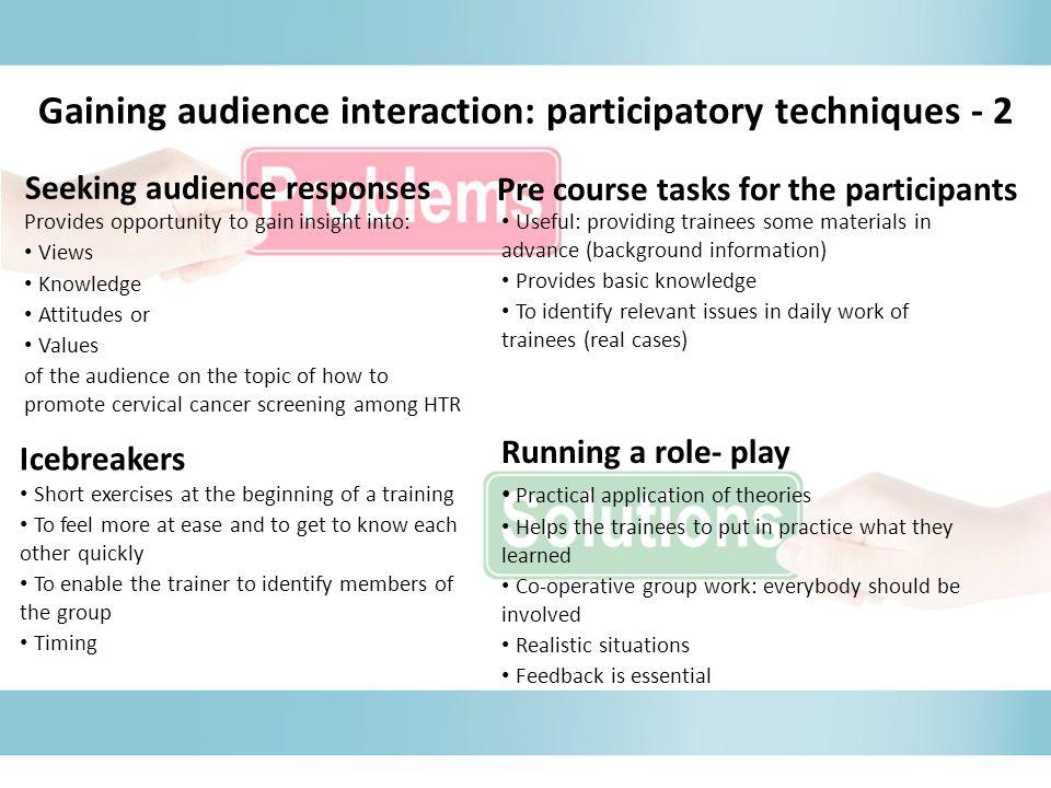 Gaining audience interaction: participatory techniques - 2