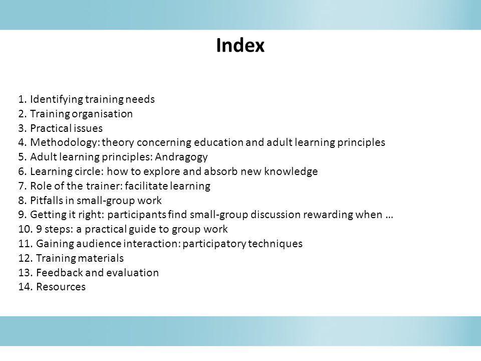 Index 1. Identifying training needs 2. Training organisation