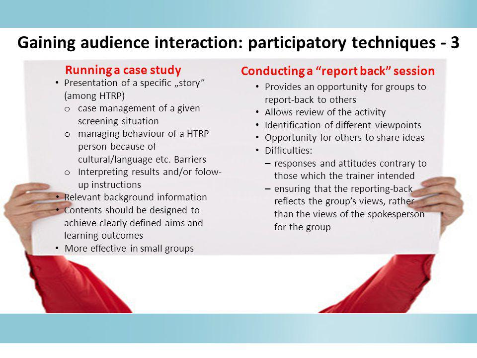 Gaining audience interaction: participatory techniques - 3